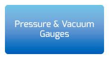 Pressure and Vacuum Gauges