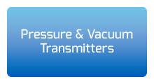 Pressure and Vacuum Transmitters